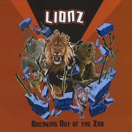 Lionz Breaking Out Of The Zoo
