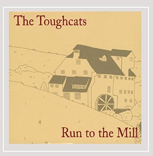 Toughcats Run To The Mill Local