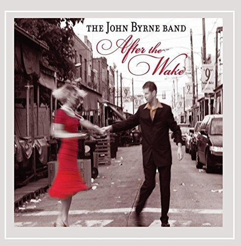 Byrne John Band After The Wake