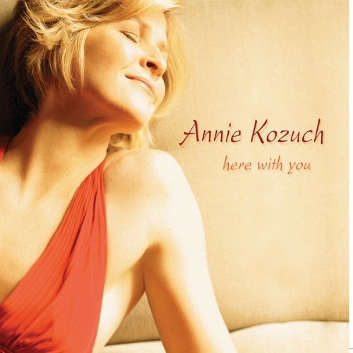 Kozuch Annie Here With You