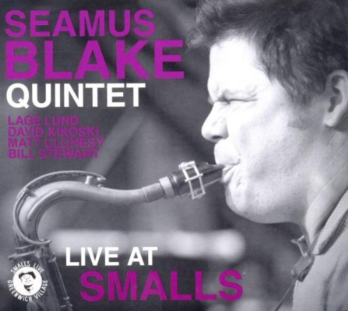 Seamus Quintet Blake Live At Smalls