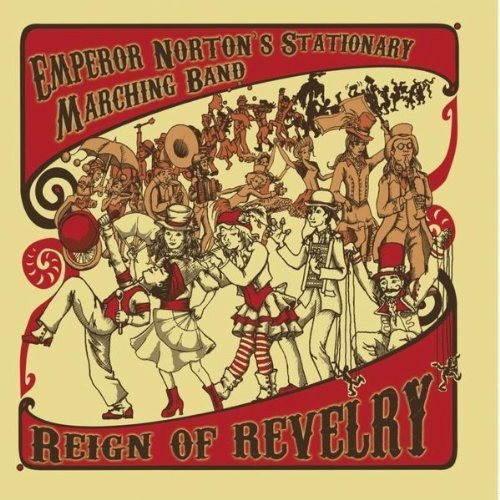 Emperor Norton's Stationary Ma Reign Of Revelry