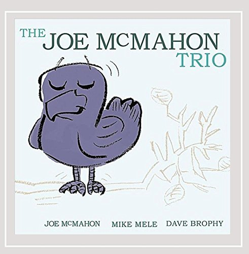 Joe Trio Mcmahon Joe Mcmahon Trio