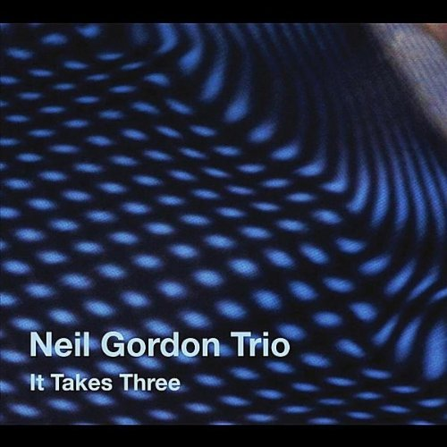 Neil Gordon It Takes Three
