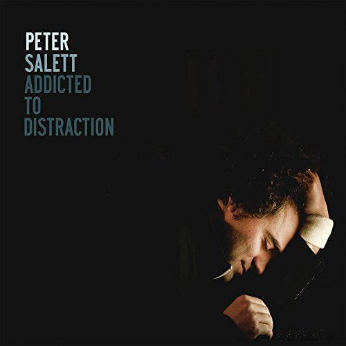 Peter Salett Addicted To Distraction