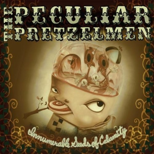 Peculiar Pretzelmen Innumerable Seeds Of Calamity