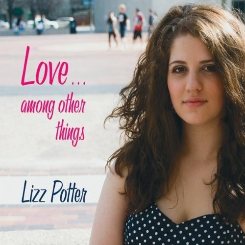 Lizz Potter Love Among Other Things