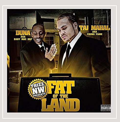 Duna & Taj Mahal Fat Of The Land Explicit Version
