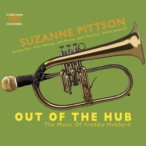 Suzanne Pittson Out Of The Hub The Music Of F