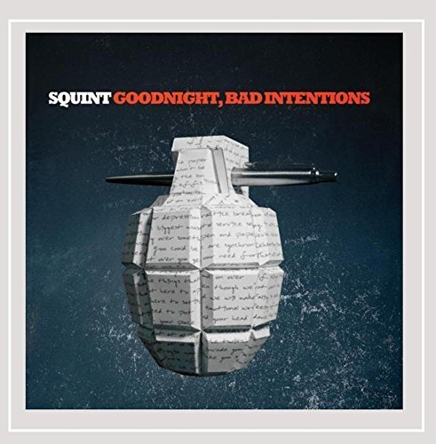 Squint Goodnight Bad Intentions