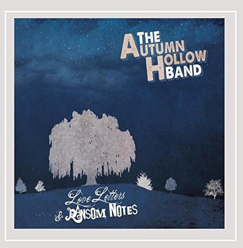 Autumn Hollow Band Love Letters & Ransom Notes