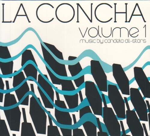 Candela All Stars La Concha Vol. 1