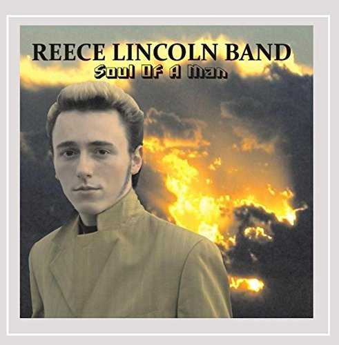 Lincoln Reece Band Soul Of A Man
