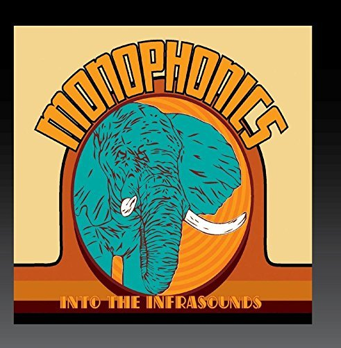 Monophonics Into The Infrasounds