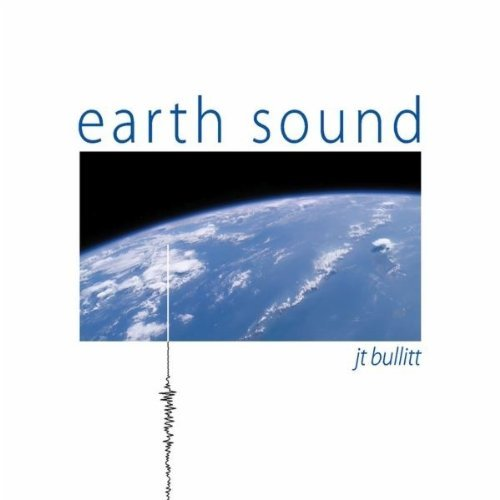 Jt Bullitt Earth Sound