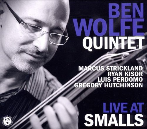 Ben Quintet Wolfe Live At Smalls