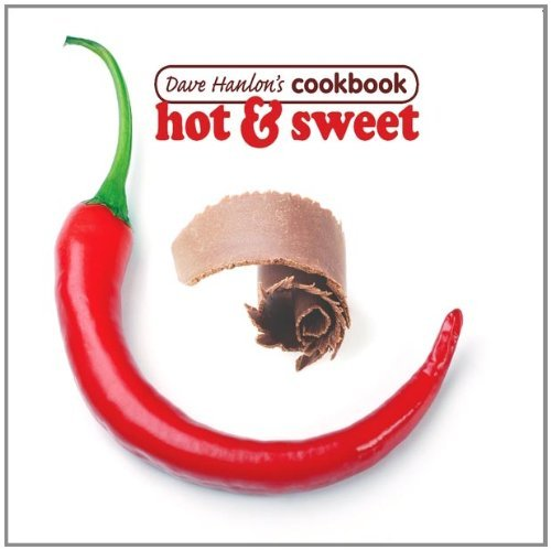 Dave Hanlon's Cookbook Hot & Sweet