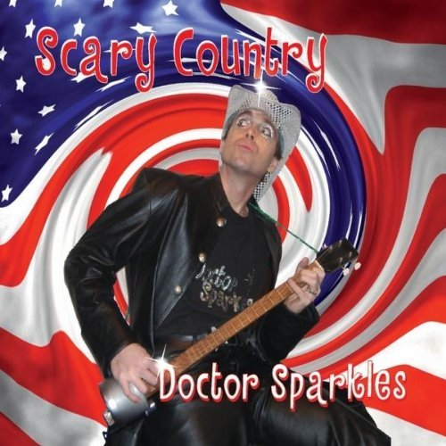 Doctor Sparkles Scary Country