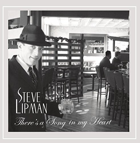 Lipman Steve There's A Song In My Heart