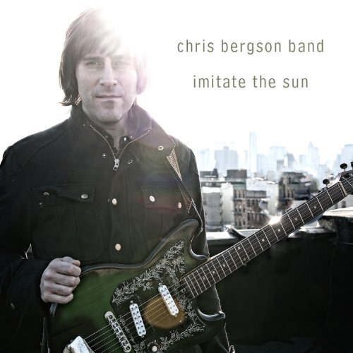 Chris Bergson Band Imitate The Sun