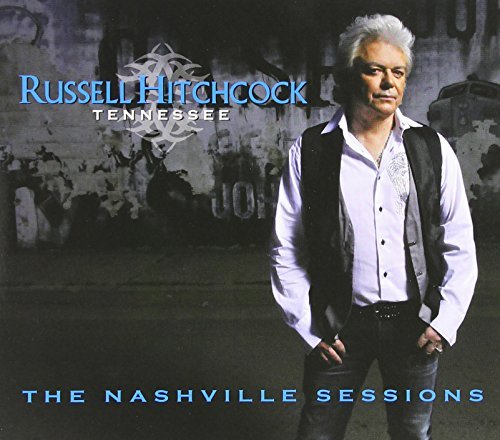 Russell Hitchcock Tennessee The Nashville Sessio 2 CD