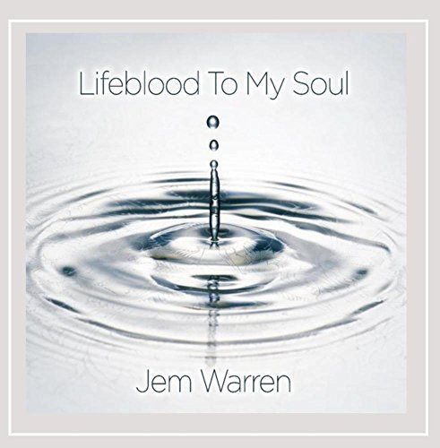 Warren Jem Lifeblood To My Soul