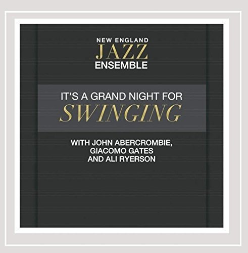 New England Jazz Ensemble It's A Grand Night For Swingin