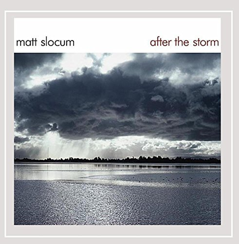 Slocum Matt After The Storm