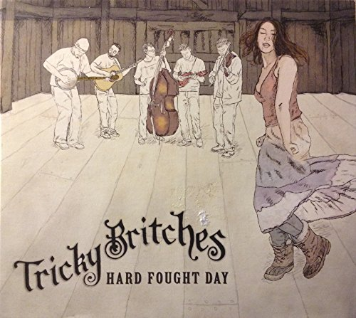 Tricky Britches Hard Fought Day Local
