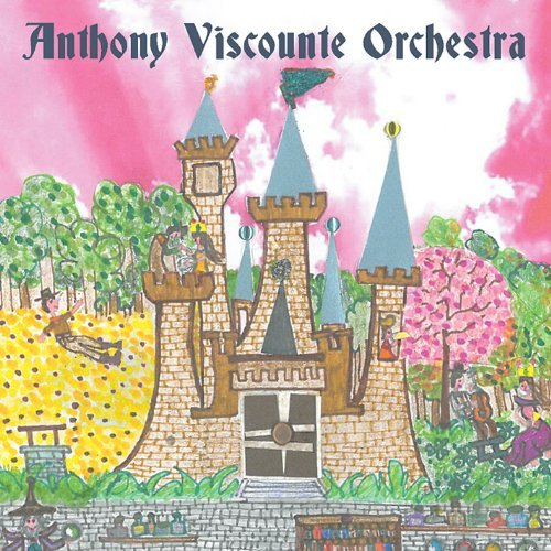 Anthony Orchestra Viscounte Lullaby Suite 1 The Princess