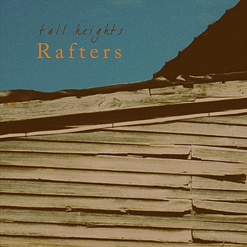 Tall Heights Rafters