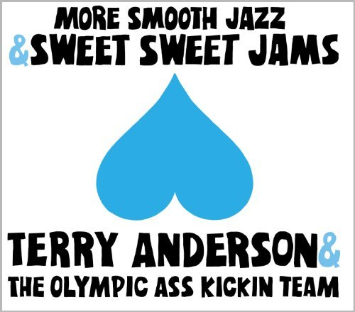 Terry & The Olympic A Anderson More Smooth Jazz & Sweet Sweet