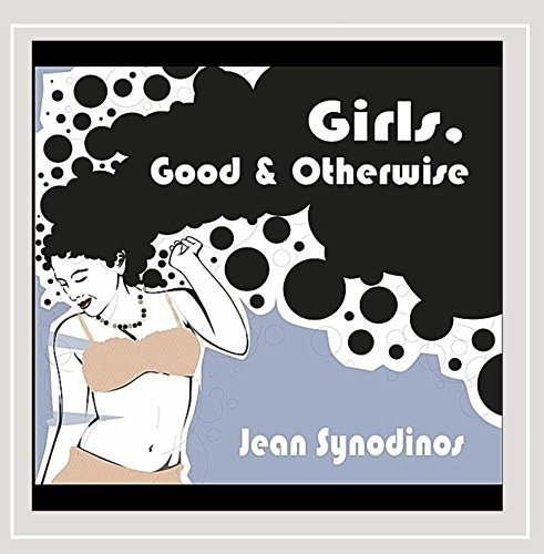 Synodinos Jean Girls Good & Otherwise