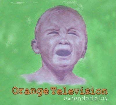 Orange Television Extended Play