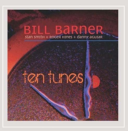 Bill & Smith Hines Agui Barner Ten Tunes