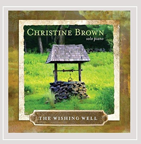 Christine Brown Wishing Well Solo Piano