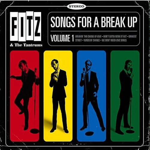 Fitz & The Tantrums Songs For A Break Up Vol. 1