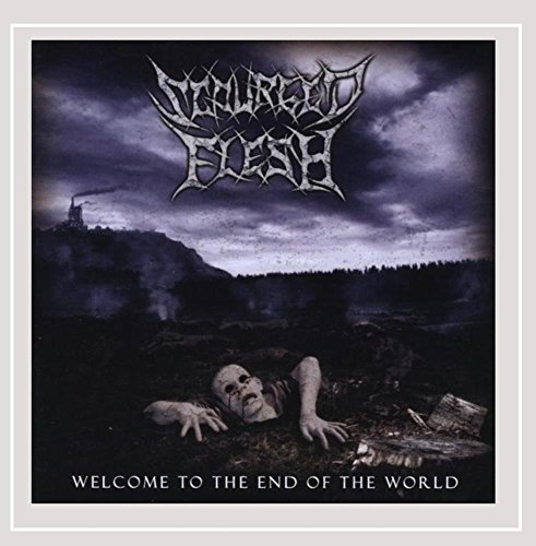 Scourged Flesh Welcome To The End Of The Worl