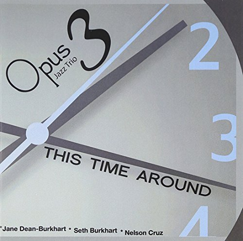 Opus 3 Jazz Trio This Time Around
