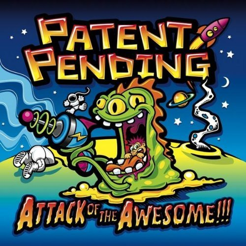 Patent Pending Attack Of The Awesome!