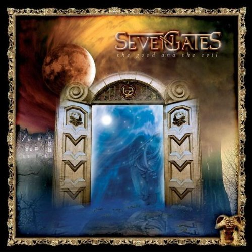 Seven Gates Good & The Evil
