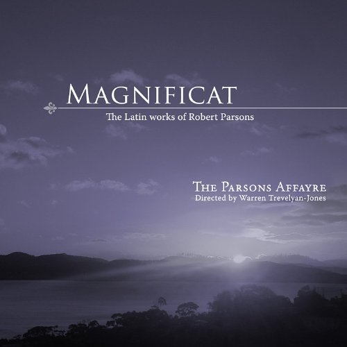 Parsons Affayre Magnificat The Latin Works Of