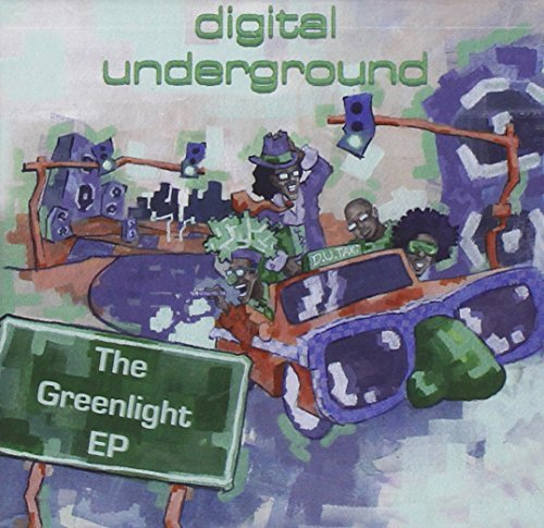 Digital Underground Greenlight Ep