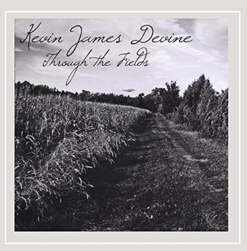 Kevin James Devine Through The Fields