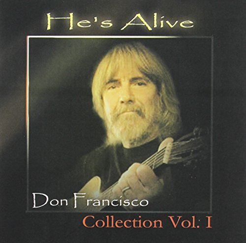 Don Francisco Vol. 1 He's Alive Don Francis