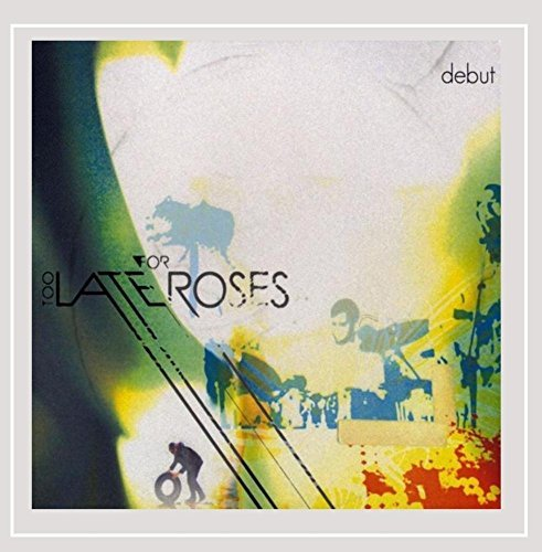Too Late For Roses Debut