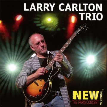 Carlton Larry Trio Paris Concert