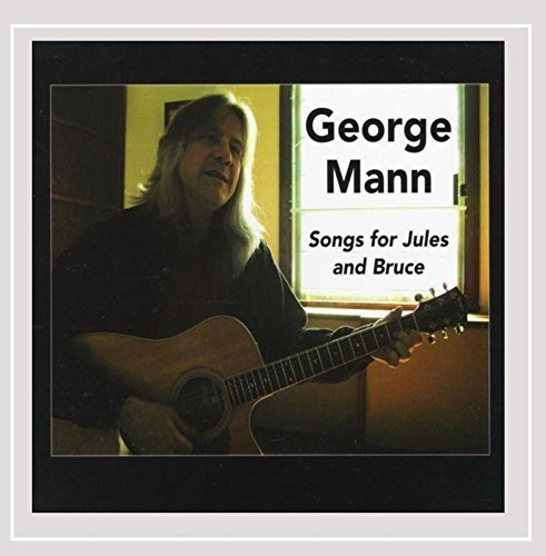 George Mann Songs For Jules & Bruce