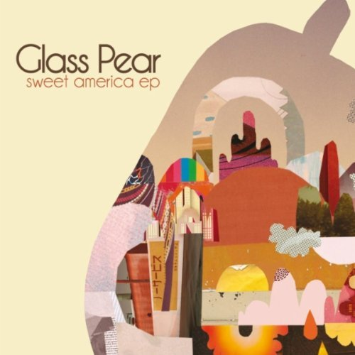 Glass Pear Sweet America Ep