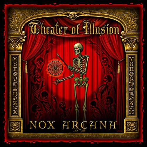 Nox Arcana Theater Of Illusion
